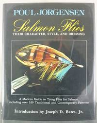 Salmon Flies: Their Character, Style, and Dressing
