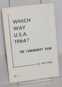 image of Which way U.S.A. 1964? The Communist view