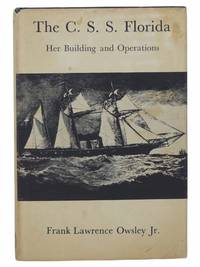 The C.S.S. Florida: Her Building and Operations