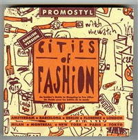Promostyl Cities of Fashion: An Insider's Guide to Shopping in Ten Cities