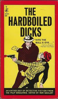THE HARDBOILED DICKS ~ An Anthology Of Detective Fiction From The Pulp Magazines