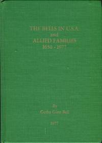 image of The Bells In The U.S.A. And Allied Families, 1650-1977