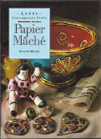 Papier Mache (Letts Contemporary Crafts)