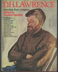 D.H. Lawrence: Novelist, Poet, Prophet