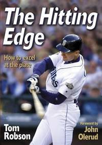 The Hitting Edge : How to Excel at the Plate
