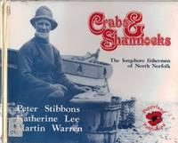 Crabs & Shannocks. The Longshore Fishermen of North Norfolk