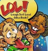 Lol! Laugh Out Loud Joke Book!
