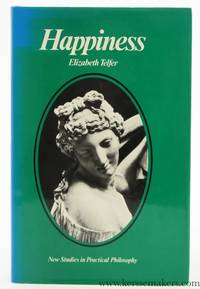 Happiness. An examination of a hedonistic and a eudaemonistic concept of happiness and of the...