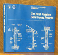 THE FIRST PASSIVE SOLAR HOME AWARDS - JANUARY 1979