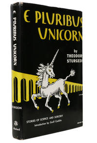 E Pluribus Unicorn by Theodore Sturgeon - 1st Edition - 1959 - from Hyraxia (SKU: 4717)