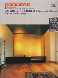 Process: Architecture 38 - Japanese Designers: Home and Abroad