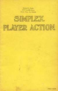 The Simplex Player Action; Its Mechanism, Its Regulation, How to Play