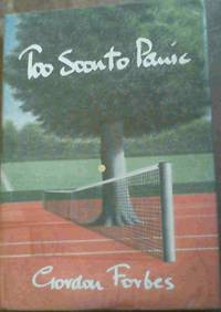 Too Soon to Panic by  Gordon Forbes - Signed First Edition - 1995 - from Chapter 1 Books (SKU: jk78)