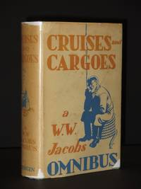 Cruises and Cargoes: Omnibus containing: Many Cargoes; Sea Urchins; Light Freights; Odd Craft; Short Cruises