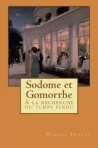 Sodome et Gomorrhe: À la recherche du temps perdu (Volume 4) (French Edition) by Marcel Proust - Paperback - 2014-01-03 - from Books Express and Biblio.com