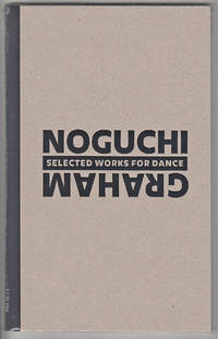 Noguchi/Graham: Selected Works for Dance