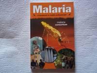 image of Malaria: A Handbook for Health Professionals