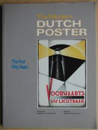 The Modern Dutch Poster: The First Fifty Years 1890-1940.