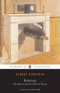 Relativity: The Special and the General Theory (Penguin Classics) by Albert Einstein - Paperback - 2006-05-05 - from Books Express (SKU: 0143039822n)