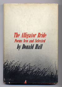 The Alligator Bride: Poems New and Selected