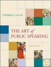 The Art of Public Speaking: With Student Text, OLC with PowerWeb, CD-ROM & Topic Finder by Stephen E. Lucas - Paperback - 2003-07-01 - from Books Express and Biblio.com