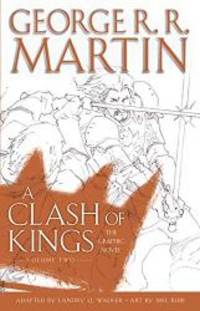 image of A Clash of Kings: The Graphic Novel: Volume Two (A Game of Thrones: The Graphic Novel)