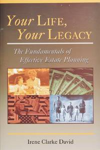 image of Your Life, Your Legacy the Fundamentals of Effective Estate Planning