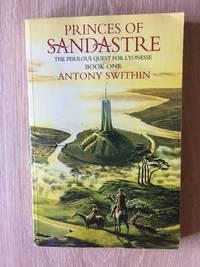 PRINCES OF SANDASTRE (BOOK 1: THE PERILOUS JOURNEY FOR LYONESSE)