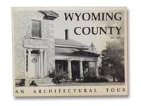 Wyoming County, New York: An Architectural Tour