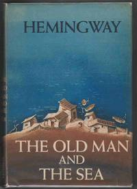 image of THE OLD MAN AND THE SEA (1ST PRINTING W/ FIRST STATE DUST JACKET)