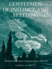 Gentlemen of Instinct and Breeding