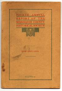 Fourth Annual Report of the Missisquoi County Historical Society. For 1908-1909