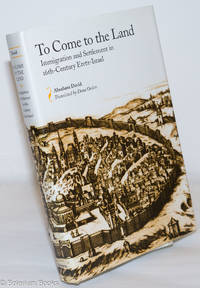 image of To Come to the Land: Immigration and settlement in 16th-century Eretz-Israel