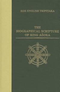 The Biographical Scripture of King Asoka