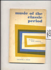 MUSIC OF THE CLASSIC PERIOD