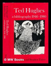 Ted Hughes : a bibliography  1946 80