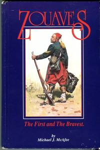 image of Zouaves: The First and the Bravest