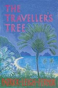 The Traveller's Tree: A Journey through the Carribean Islands by Patrick Leigh FERMOR - Hardcover - 2009-04-03 - from Books Express (SKU: 0719504244)