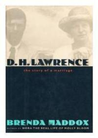 D.H. Lawrence - The Story of a Marriage