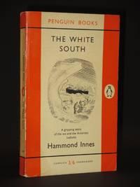 The White South: (Penguin Book No. 1259)