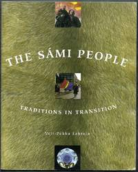 The Sami People:   Traditions in Transition. Revised Second Edition