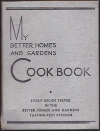 My Better Homes and Gardens Lifetime Cook Book