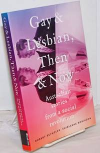 image of Gay_Lesbian, Then_Now: Australian stories from a social revolution