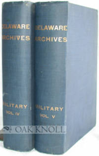 Wilmington: Mercantile Printing Co, 1916. cloth. Delaware. thick 4to. cloth. Covers records from pre...