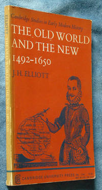 image of The Old World and the New, 1492-1650