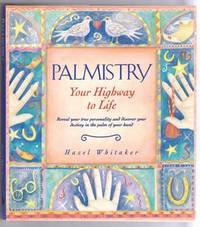 PALMISTRY, YOUR HIGHWAY TO LIFE