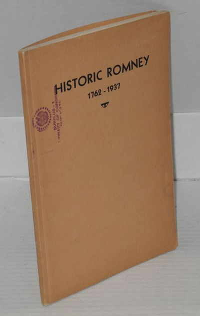 Romney: Sponsored by the Town Council of Romney, 1937. Paperback. 67p., frontis-portraits, foreword,...