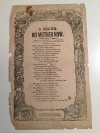 I Have No Mother Now (Broadside)