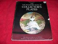 The Bradford Book of Collector\'s Plates 1978 : The Official Guide to All Editions
