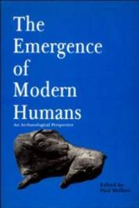 Emergence of Modern Humans: An Archaeological Perspective